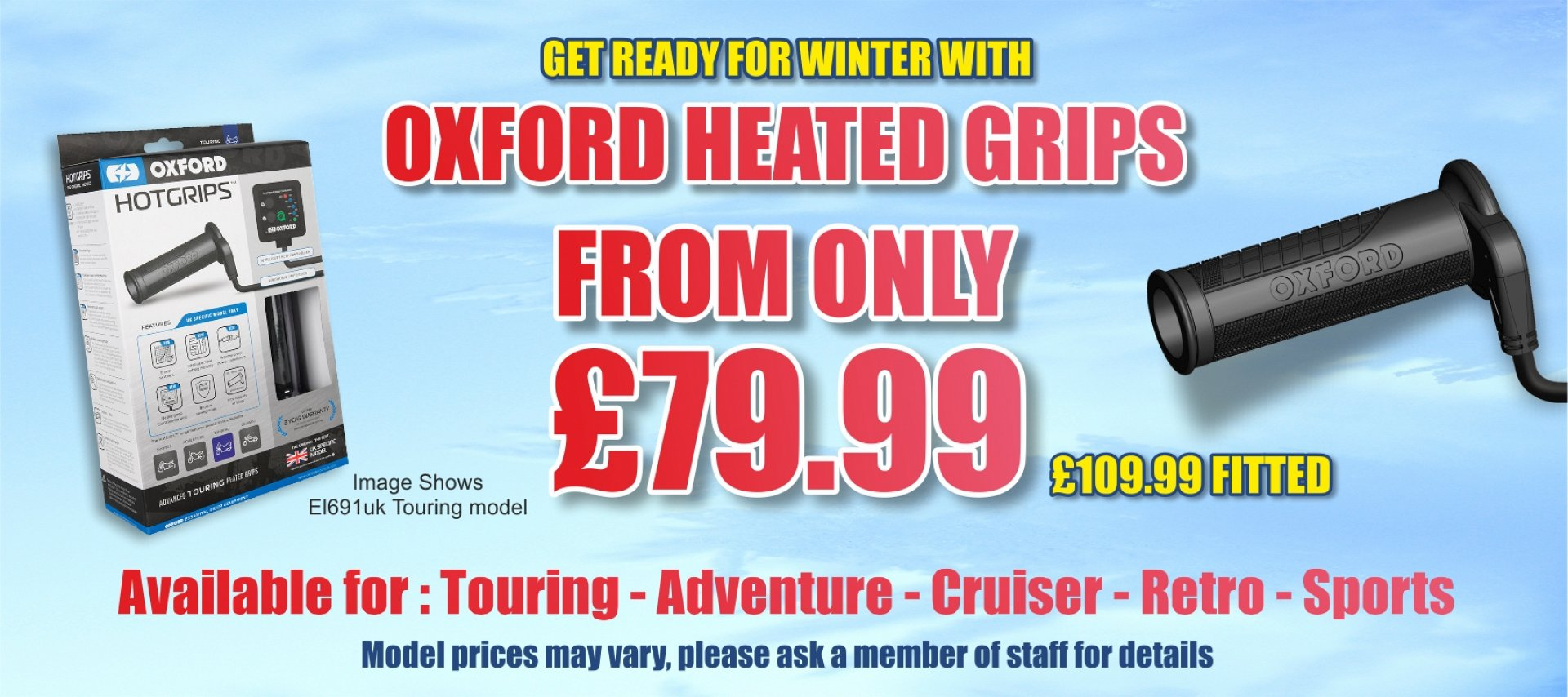 Keep your fingers warm - Get a set of Oxford Heated Grips and fitting for only £109.99
